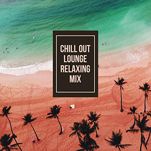 Chill Out Lounge Relaxing Mix: Top 100, Deep Vibes, Best Chill Trap, Instrumental Music, Easy Listening