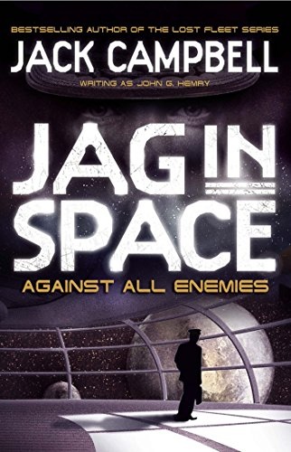 Against All Enemies (JAG in Space Book 4) (English Edition)