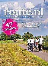 Groots genieten in Nederland: 57 routes : fietsen en wandelen vanuit horecalocaties in Nederland