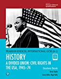 Edexcel International GCSE (9-1) History A Divided Union: Civil Rights in the USA, 1945-74 Student Book