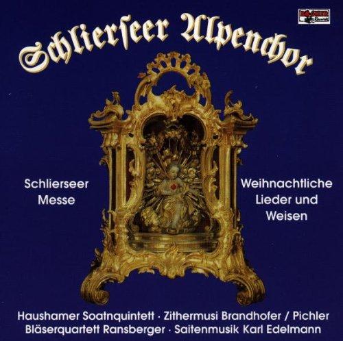 Schlierseer Messe / Weihnachtliche Lieder und Weisen