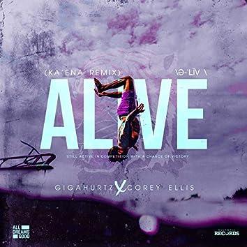 ALIVE (Ka'ena Remix)