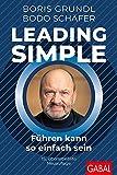 Expert Marketplace -  Boris Grundl  - Leading Simple: Führen kann so einfach sein (Dein Business)