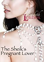 The Sheik's Pregnant Lover (Love By Accident Book 1)