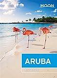 Moon Aruba (Second Edition) [Lingua Inglese]