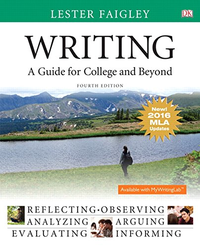 Writing: A Guide for College and Beyond, MLA Update Edition (4th Edition)