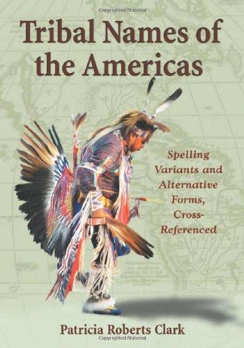 Buchseite und Rezensionen zu 'Tribal Names of the Americas' von Patricia Roberts Clark