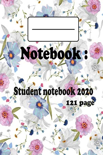 Notebook : Student notebook 2020: 121 Pages - Large (6 x 9 inches) Paperback amd And attractive /2020 Planner, Weekly/Monthly