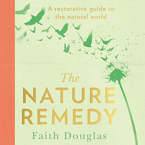 The Nature Remedy audiobook cover art