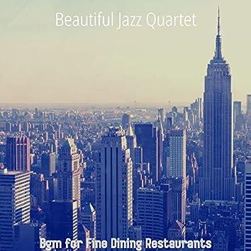 Bgm for Fine Dining Restaurants