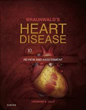 Braunwald's Heart Disease Review and Assessment E-Book (Companion to Braunwald's Heart Disease)