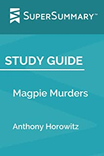 Study Guide: Magpie Murders by Anthony Horowitz (SuperSummary)