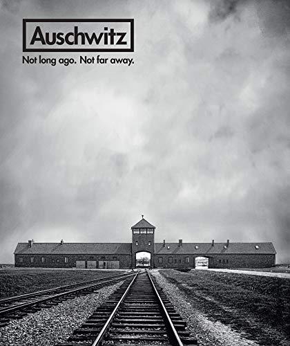 Image of Auschwitz: Not Long Ago. Not Far Away.
