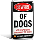 Beware of Dogs Sign | Funny or Scary | Dibond Aluminum Metal 1/8' Thick for Indoor / Outdoor