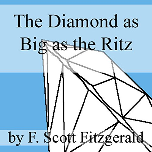 The Diamond as Big as the Ritz audiobook cover art