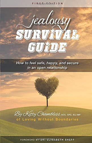 Jealousy Survival Guide: How to feel safe, happy & secure in an open relationship