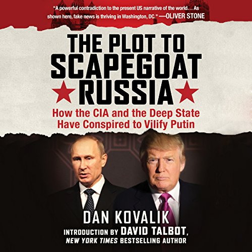 The Plot to Scapegoat Russia audiobook cover art