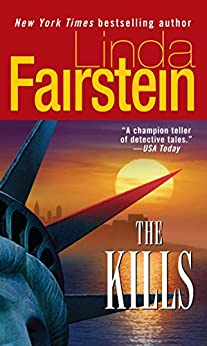 The Kills: A Novel (Alex Cooper Book 6) by [Linda Fairstein]