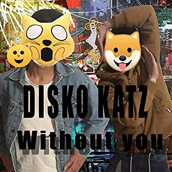Without you (feat. Pproni)