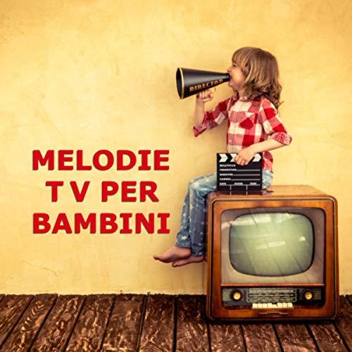 Melodie TV per Bambini