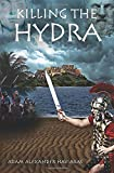 Killing the Hydra: Eagles and Dragons - Book II (Volume 2)