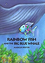 Best rainbow fish and the big blue whale book Reviews