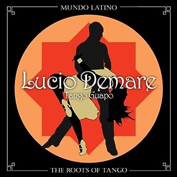 The Roots Of Tango - Tango Guapo