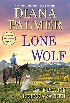 Lone Wolf by [Diana Palmer, Kate Pearce, Rebecca Zanetti]