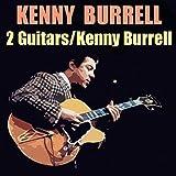 2 Guitars / Kenny Burrell