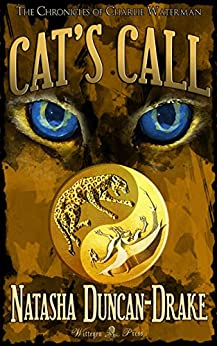 Cat's Call (The Chronicles of Charlie Waterman Book 1) by [Natasha Duncan-Drake]