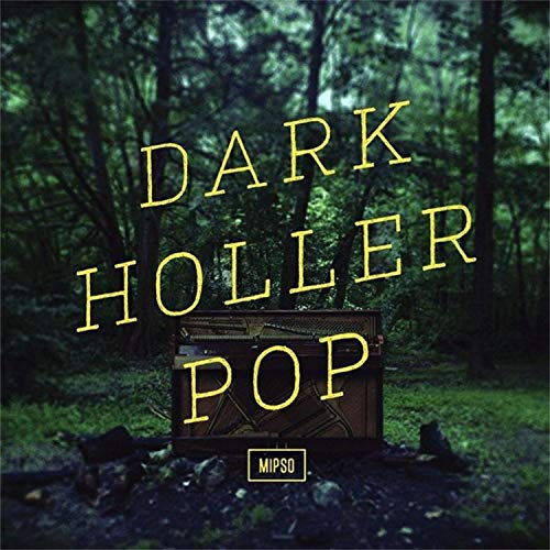 Album: Dark Holler Pop