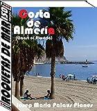 Coast of Almeria: Roquetas de Mar (150 images) (English Edition)