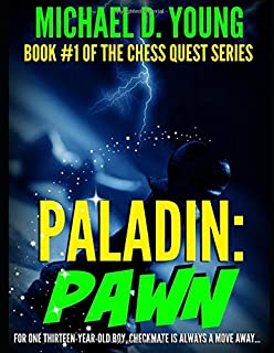 Paladin Pawn: Chess Quest, Book 1