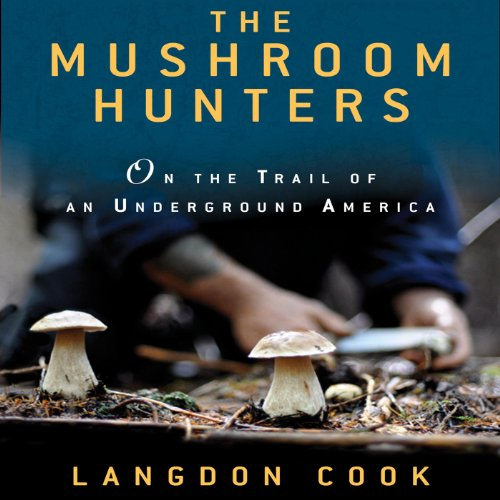 The Mushroom Hunters audiobook cover art
