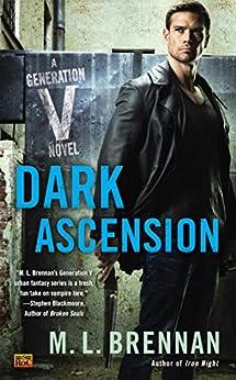 Dark Ascension (Generation V Book 4) by [M.L. Brennan]