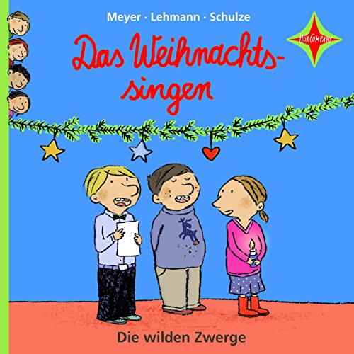 Das Weihnachtssingen     Die wilden Zwerge 3              By:                                                                                                                                 Meyer,                                                                                        Lehmann,                                                                                        Schulze                               Narrated by:                                                                                                                                 Martin Baltscheit                      Length: 31 mins     Not rated yet     Overall 0.0