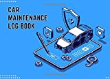 Car Maintenance Log Book: Repair & Maintenance Logbook | Checklist For Mileage, Equipment, Filters, Oil Change & More | 8.25 x 6 in Album Format Size