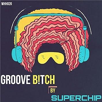 Groove B!tch