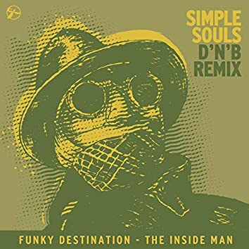 The Inside Man (Simple Souls D'N'B Remix)