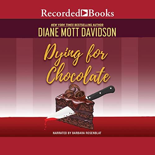 Dying for Chocolate Audiobook By Diane Mott Davidson cover art