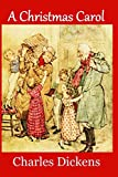 A Christmas Carol: Complete and Unabridged 1843 Edition (Illustrated)