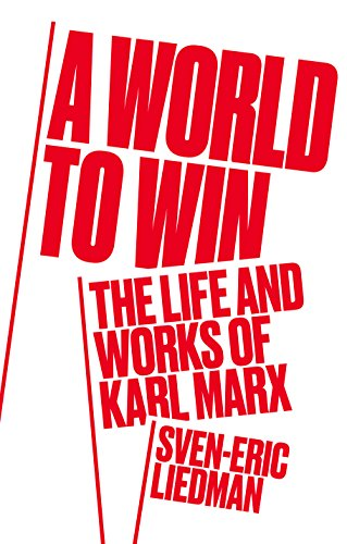 Image of A World to Win: The Life and Works of Karl Marx