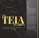 Na Teia da Mídia: A história da família Plocharski no Caso Maníaco da Bicicleta (Portuguese Edition)