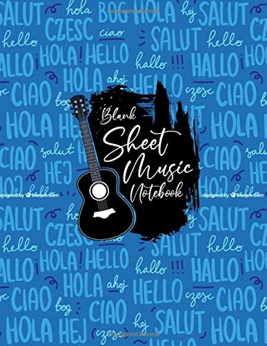 Blank Sheet Music Notebook hola, hey, hi: Blank Sheet Music Notebook, hola, hy, salut, bog, czesc, ciao, hello, hallo, hej design style, Funny hola ... Notebook, hola Music Notebook , hola gifts