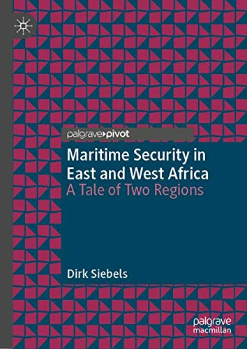 Maritime Security in East and West Africa: A Tale of Two Regions