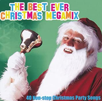 The Best Ever Christmas Megamix