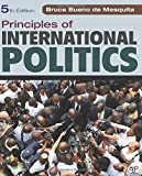 Principles of International Politics - Bruce Bueno de Mesquita