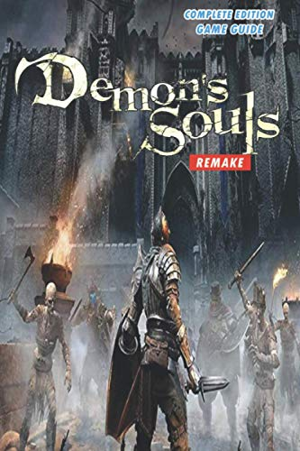 Demon's Souls Remake: The Complete Guide - Walkthrough - Tips And Tricks (PS5)