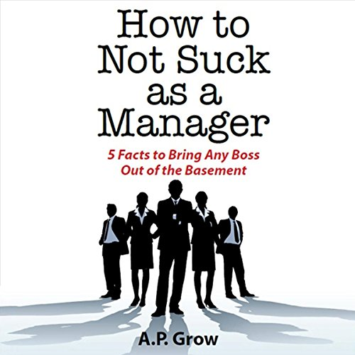 How to Not Suck as a Manager audiobook cover art