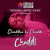 Chaddha Ki Chaddi (Gorilla Shorts Original Soundtrack)